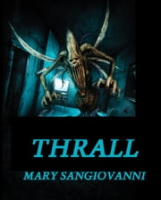 Thrall ebook by Mary SanGiovanni