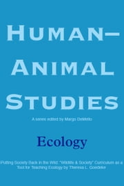 Human-Animal Studies: Ecology ebook by Margo DeMello