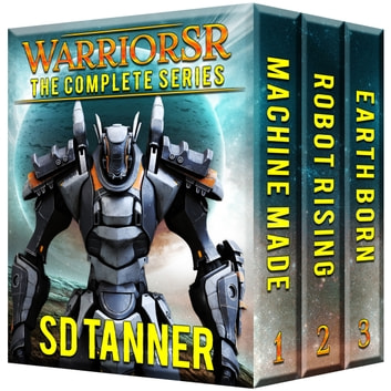 WarriorSR - The Complete Series ebook by SD Tanner