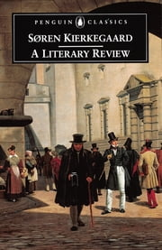A Literary Review ebook by Soren Kierkegaard, Alastair Hannay