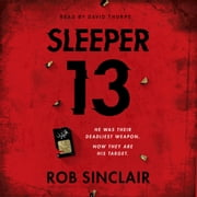 Sleeper 13 - A gripping thriller full of suspense and twists audiobook by Rob Sinclair
