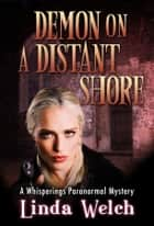 Demon on a Distant Shore ebook by Linda Welch