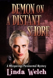 Demon on a Distant Shore - Whisperings book five ebook by Linda Welch