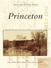 Princeton ebook by Dave Belden,Bureau County Historical Society