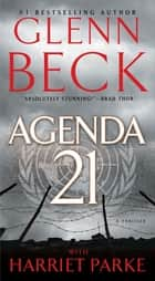 Ebook Agenda 21 di Glenn Beck,Harriet Parke