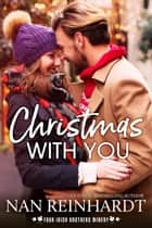 Christmas with You ebook by Nan Reinhardt
