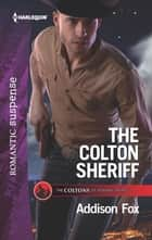 The Colton Sheriff ebook by Addison Fox