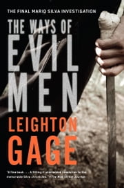 The Ways of Evil Men ebook by Leighton Gage