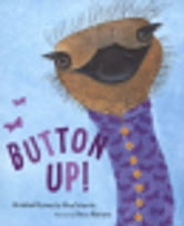Button Up! - Wrinkled Rhymes ebook by Alice Schertle