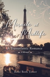 Miracle at Midlife - A Transatlantic Romance ebook by Roni Beth Tower