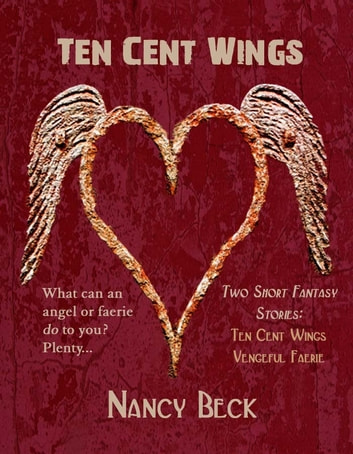 Ten Cent Wings ebook by Nancy Beck