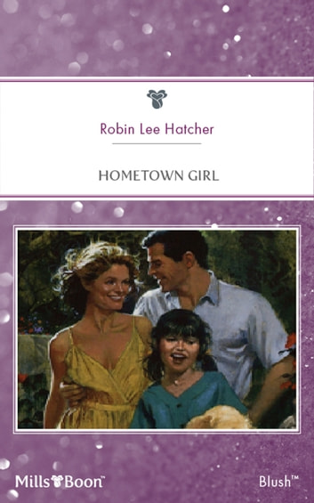 Hometown Girl ebook by Robin Lee Hatcher