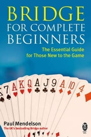 Bridge for Complete Beginners ebook by Paul Mendelson