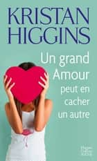 Un grand amour peut en cacher un autre ebook by