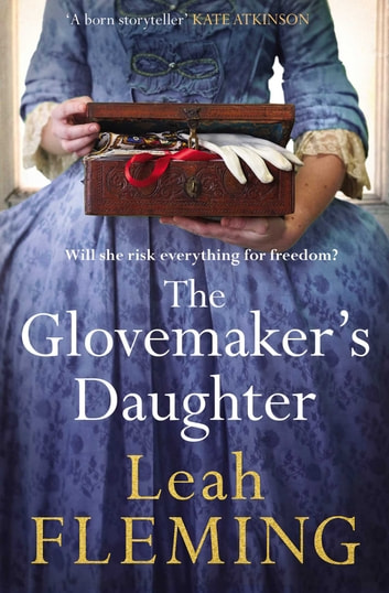 The Glovemaker's Daughter ebook by Leah Fleming