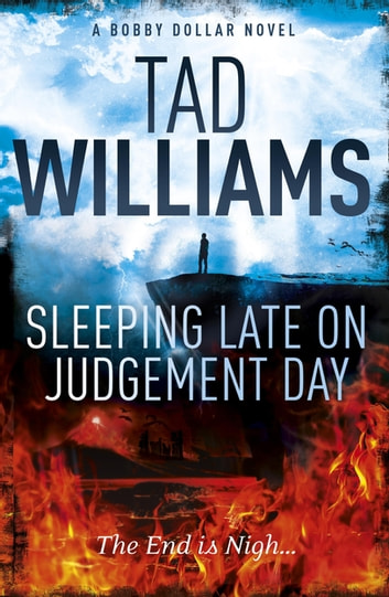 Sleeping Late on Judgement Day - Bobby Dollar 3 ebook by Tad Williams