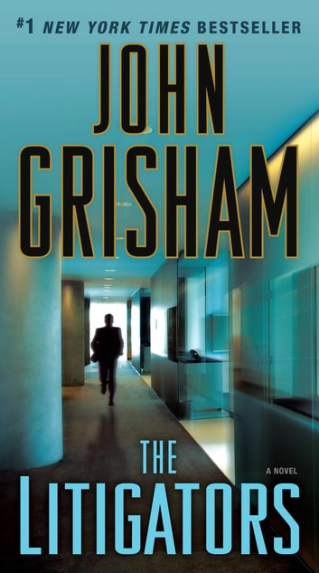 The Litigators ebook by John Grisham