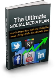 The Ultimate Social Media Plan ebook by Anonymous