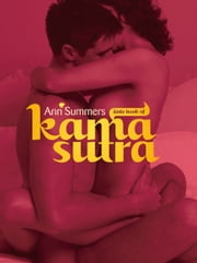 Ann Summers Little Book of Kama Sutra ebook by Ann Summers