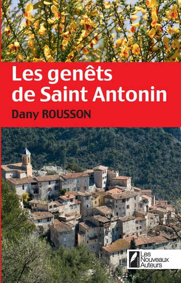 Les genêts de Saint-Antonin eBook by Dany Rousson