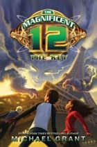 The Key (The Magnificent 12, Book 3) ebook by Michael Grant
