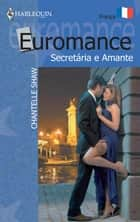 Secretária e amante ebook by Chantelle Shaw