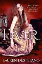 Fever (The Chemical Garden, Book 2) ebook by