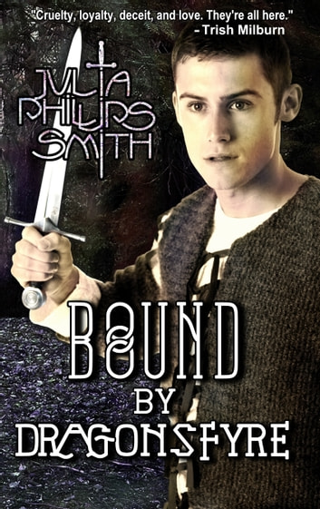 Bound by Dragonsfyre ebook by Julia Phillips Smith