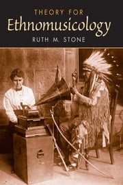 Theory for Ethnomusicology ebook by Ruth Stone