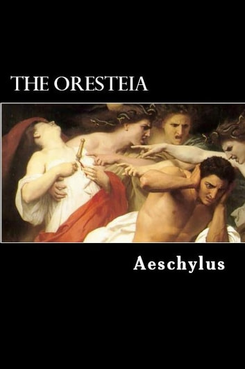 an analysis of oresteia by aeschylus Free essay: analysis of aeschylus agamemnon characters- the watchman clytaemnestra the herald agamemnon cassandra aegisthus the chorus 1) the watchman: •.