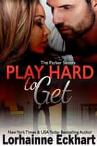 Play Hard to Get ebook by