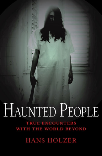 Haunted People ebook by Hans Holzer