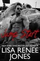 Jump Start - Texas Hotzone, #1 ebook by