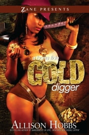 A Bona Fide Gold Digger ebook by Allison Hobbs