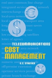 Telecommunications Cost Management ebook by Strother, S. C.