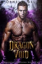 Dragon Void ebook by Ophelia Bell