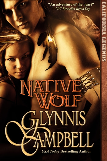 Native Wolf eBook by Glynnis Campbell