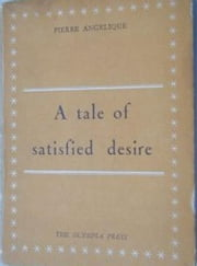 A Tale of Satisfied Desire ebook by Pierre Angelique (Georges Bataille)