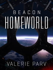 Homeworld: Beacon 3 ebook by Valerie Parv