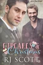 Cupcakes and Christmas ebook by
