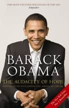 The Audacity of Hope - Thoughts on Reclaiming the American Dream ebook by Barack Obama