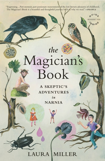The Magician's Book - A Skeptic's Adventures in Narnia ebook by Laura Miller