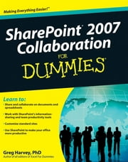 SharePoint 2007 Collaboration For Dummies ebook by Greg Harvey