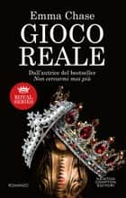 Gioco reale ebook by Emma Chase