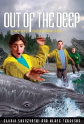 Mysteries in Our National Parks: Out of the Deep - A Mystery in Acadia National Park ebook by Alane Ferguson,Gloria Skurzynski