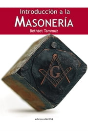 Introducción a la masonería ebook by Bethtet Tammuz