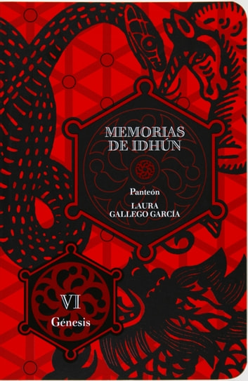 Memorias de Idhún. Panteón. Libro VI: Génesis (eBook-ePub) ebook by Laura Gallego