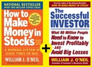 How to Make Money in Stocks and Become a Successful Investor (TABLET--EBOOK) ebook by William J. O'Neil