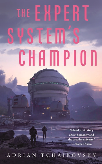 The Expert System's Champion ebook by Adrian Tchaikovsky