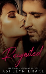 Reignited ebook by Ashelyn Drake